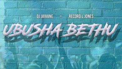 Photo of DJ Jaivane & Record L Jones – Ubusha Bethu ft. Slenda Vocals