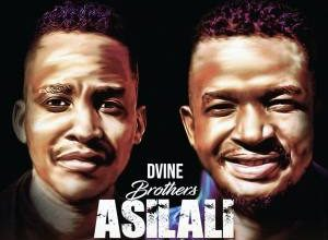 Photo of Dvine Brothers – Asilali Ft. Pablo & Letang