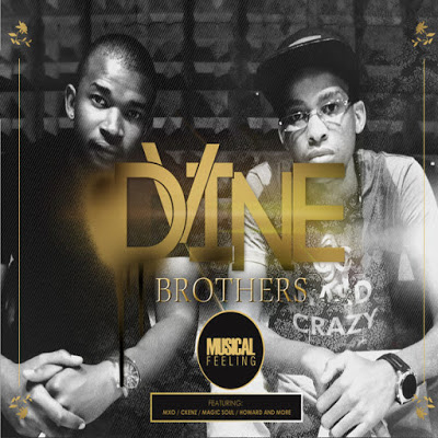 Dvine Brothers You're Mine