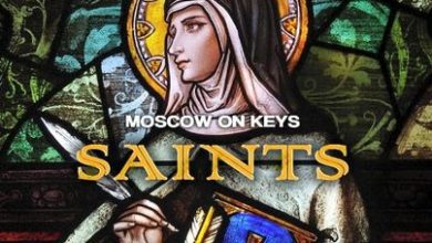 Photo of Moscow On Keyz – Saints