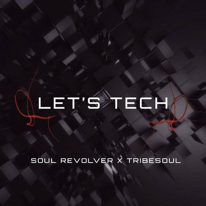 Photo of Soul Revolver & TribeSoul – Revolver (Tech Feel)