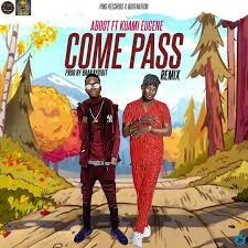 Photo of [Music ]: Aboot – Come Pass (Remix) ft. Kuami Eugene
