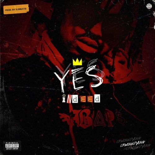 Crownedyung – Yes Indeed