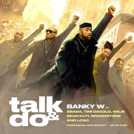 Banky W Ft 2Baba Timi Dakolo Waje Seun Kuti Brookstone LCGC Talk And Do