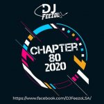 DJ FeezoL Chapter 80 2020