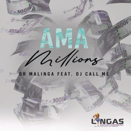 Photo of Dr Malinga – Ama Millions Ft. DJ Call me