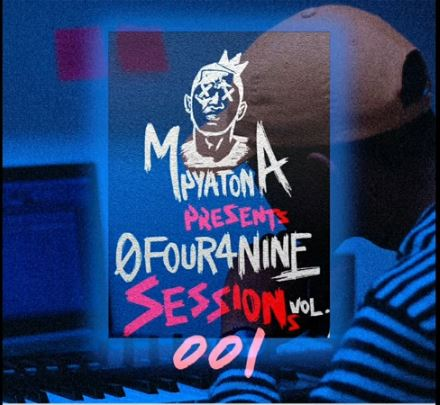Mpyatona 0Four4Nine Sessions Vol 1