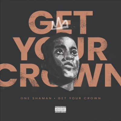 One Shaman Get Your Crown