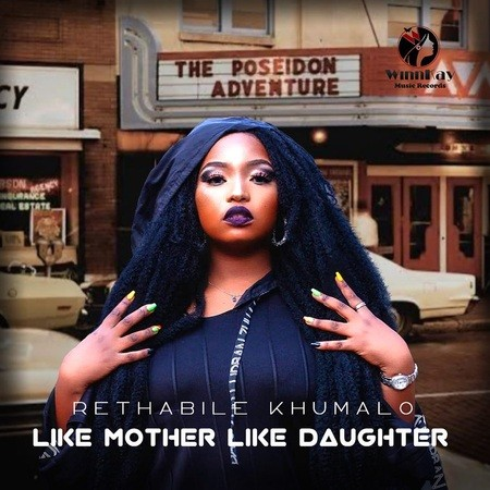 Rethabile Khumalo Like Mother Like Daughter