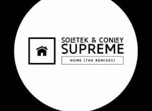 Photo of Soletek & Conley Supreme – Home (Deep Essentials Vocal Mix)