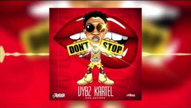 Photo of Vybz Kartel – Don't Stop