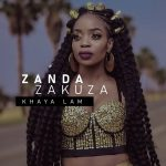 Zanda Zakuza – My Name Is