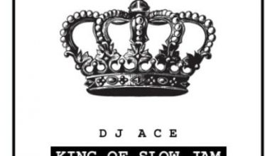 Photo of Download: Dj Ace – King Of Slow Jam EP (Album) Zip