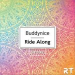 Buddynice Ride Along Redemial Mix