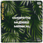 http://mp3.jessynaija.org/mexy/base/2020/11/Chopstix_-_Chopstix_Put_You_On_Ft_Mugeez_Medikal_.mp3