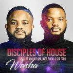 Disciples of House – Washa