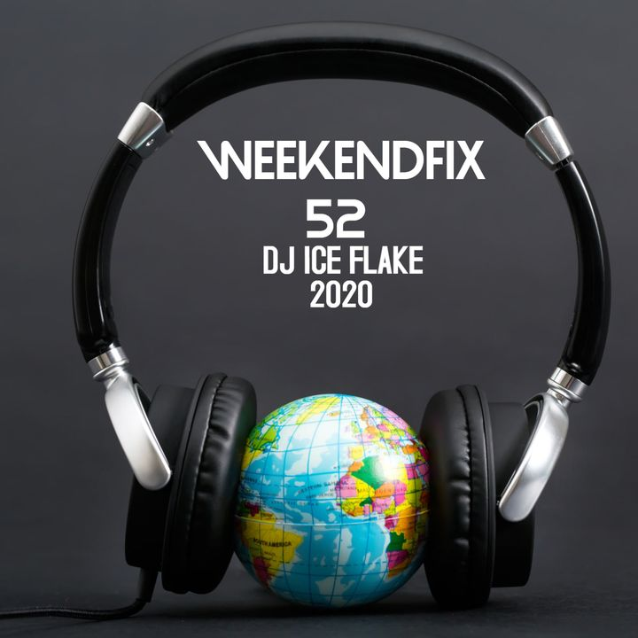 Dj Ice Flake WeekendFix 52