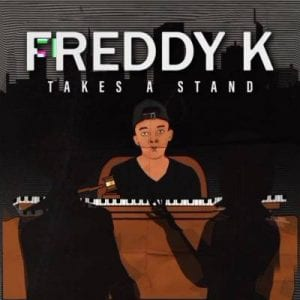Freddy K Takes A Stand Album