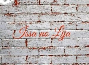 Photo of Issa no Lija – The Best Is Yet To Come (6K Appreciation Song)