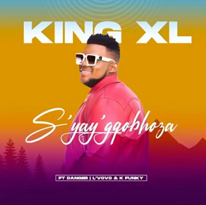 King XL Syay'gqobhoza