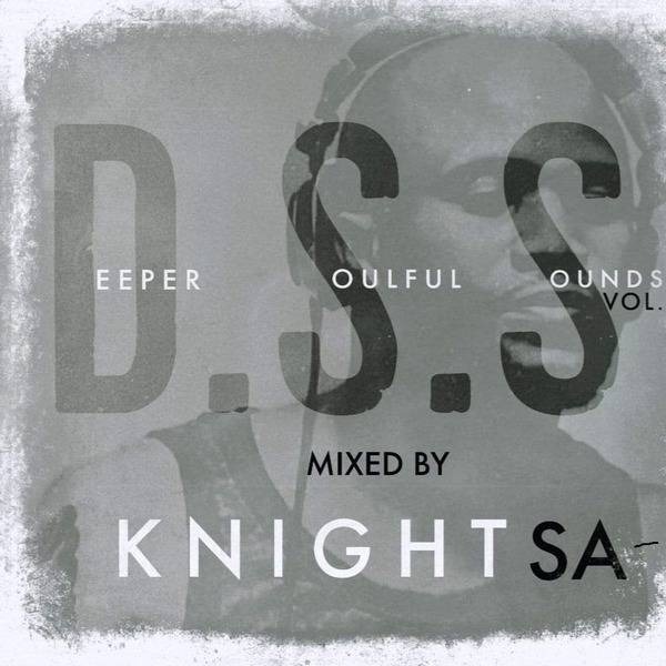 KnightSA89 & KAOS Deeper Soulful Sounds Vol 83 Mix