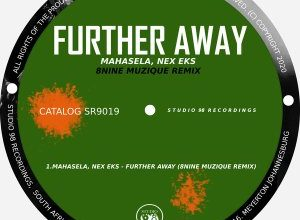 Photo of Mahasela, Nex Eks – Further Away (8nine Muzique Remix)