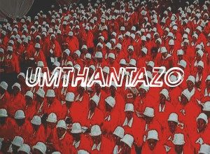 Photo of Man Q – Umthantazo