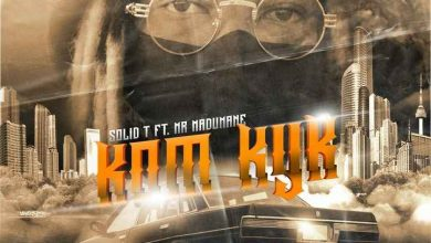 Photo of Solid T – Kom Kyk Ft. MR Madumane