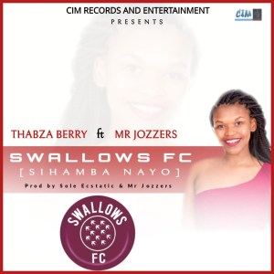 Thabza Berry & Mr Jozzers Swallows FC