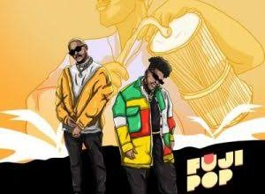 Photo of Ojayy Wright & Teni – Fuji Pop