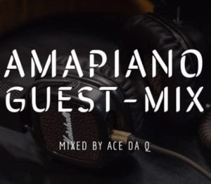 Photo of Ace da Q – AMAPIANO GUEST-MIX 6 Ft. Chameleon, Mambisa II, Sgubu Ses Excellent