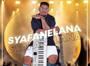 Photo of Afrotraction – Syafanelana Ft. Mbalizethu