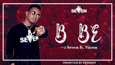 Photo of Dj Seven – Bebe ft. Varon