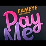 Fameye Pay Me