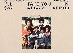 Photo of Fred Everything & Robert Owens – I'll Take You In (Atjazz Remix)