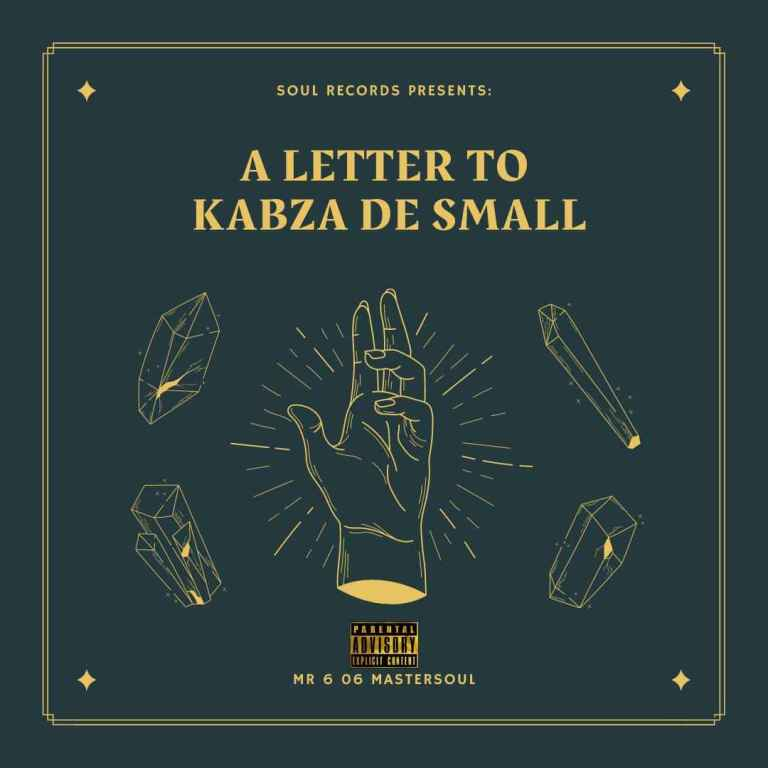 Photo of Mr 6 06 Master_soul – Future King (A Letter To Kabza De Small)