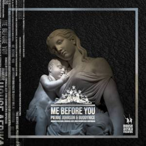 Photo of Pierre Johnson & Buddynice – Me Before You (Krippsoulisc Urban Ree Touch)
