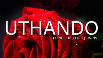 Photo of Prince Bulo – Uthando Ft. Q Twins