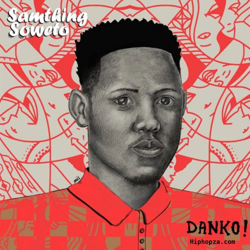 Samthing Soweto Mzansi Youth Choir The Danko Medley