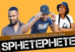 Photo of Sphetephete, Mr Lenzo & Lerato Dee – Sphetephete (Original)
