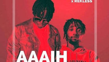 Photo of WILLY PAUL – AAAIH ft. REKLESS