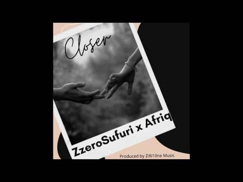Zzero Sufuri x Afriq Closer
