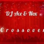 DJ Ace and Nox Crossover