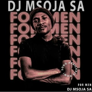 Dj Msoja SA For Men