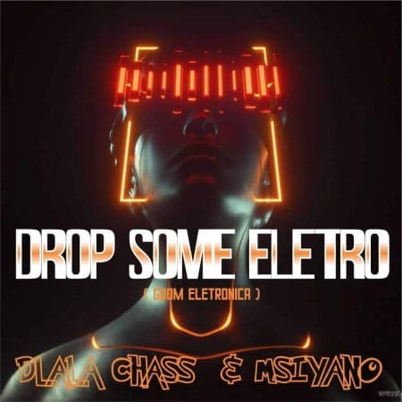 Dlala Chass & Msiyano Drop Some Electro