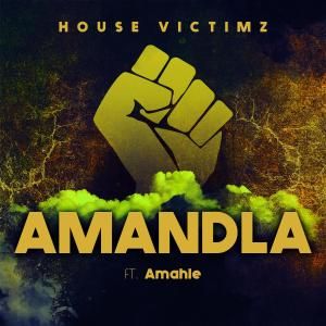 Photo of House Victimz – Amandla Ft. Amahle