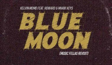 Photo of Kelvin Momo – Blue Moon Ft. Howard & Mhaw Keys (Music Fellas Revist)