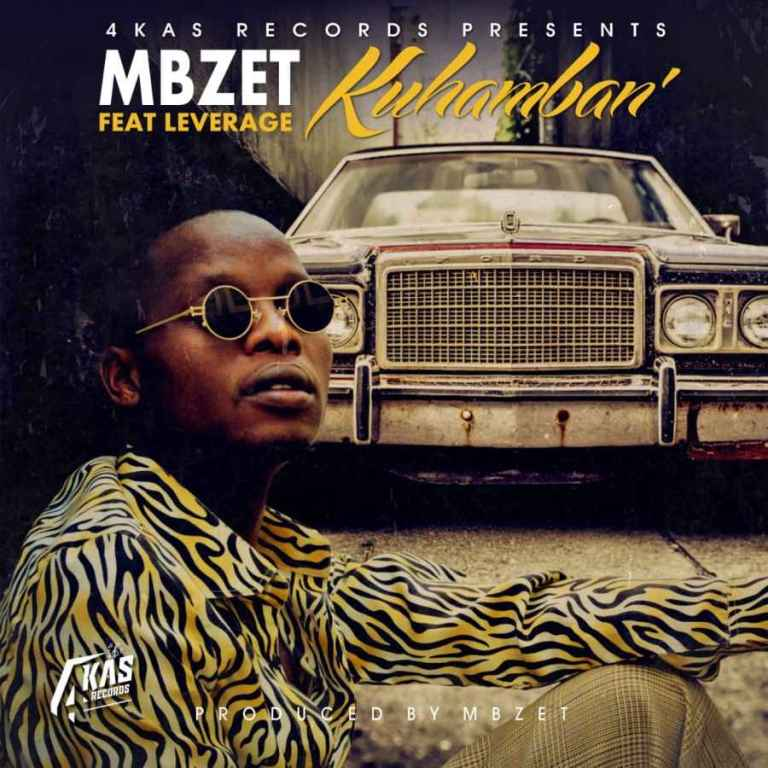 Photo of MBzet – Kuhamban Ft. Leverage