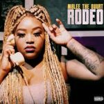 Mblee The Duurt Rodeo