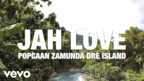 Photo of Popcaan – Jah Love Ft. Zamunda, Dre Island